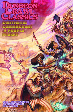 Synthetic Swordsman of the Purple Planet - Dungeon Crawl Classics #84.2