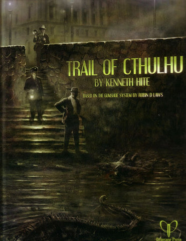 Trail of Cthulhu - Core Rulebook
