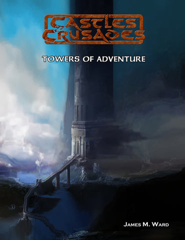 Towers of Adventure - Castles and Crusades