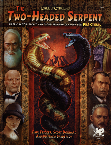 The Two-Headed Serpent - Call of Cthulhu
