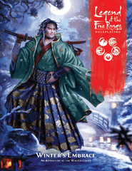 Winter's Embrace: Legend of the Five Rings Adventure- L5R