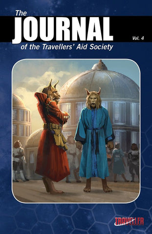 Journal of the Travellers' Aid Society Volume 4 - Mongoose Traveller 2e