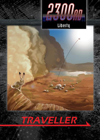 Liberty - Fighting Crime in America's Off-World State - Traveller 2300AD