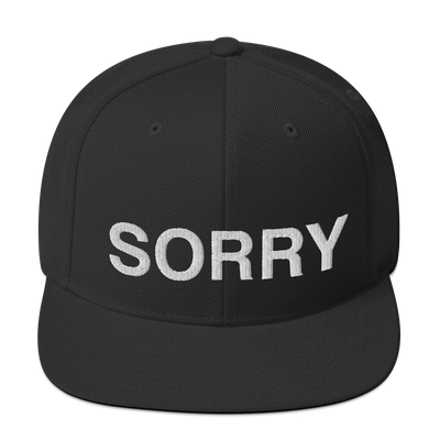 sarcastic quotes, sorry not sorry, snapback hats