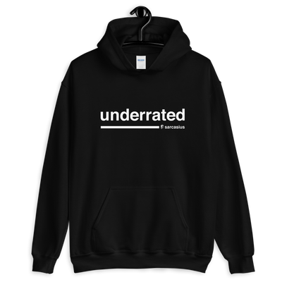 sarcastic quotes, underrated, funny hoodies, edgy hoodies
