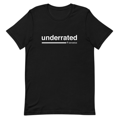 sarcastic quotes, funny t-shirts, sarcasm quotes, underrated