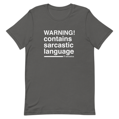 warning, offensive t shirts, sarcastic quotes, shut up meme
