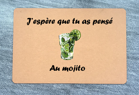 Paillasson J'espère que tu as pensé au Mojito | paillasson.shop