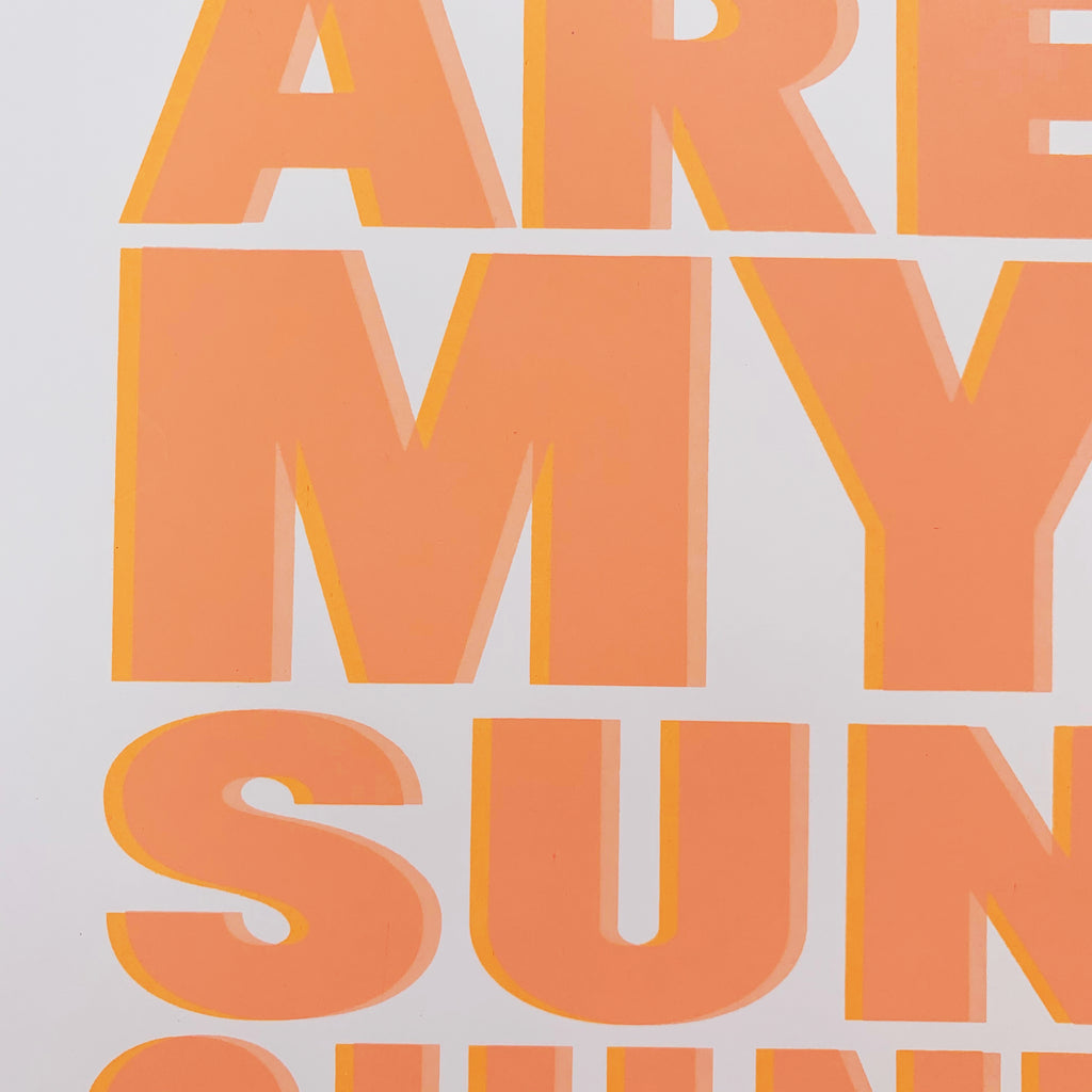you are my sunshine, screen print, hannah carvell