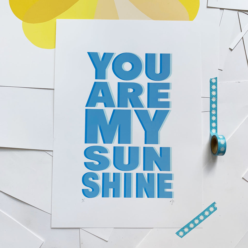 YOU ARE MY SUNSHINE | A3 | BLUE