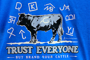 Brand Your Cattle Blue T