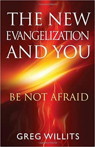 AUTOGRAPHED and PERSONALIZED (Shipping Included) - The New Evangelization and You: Be Not Afraid