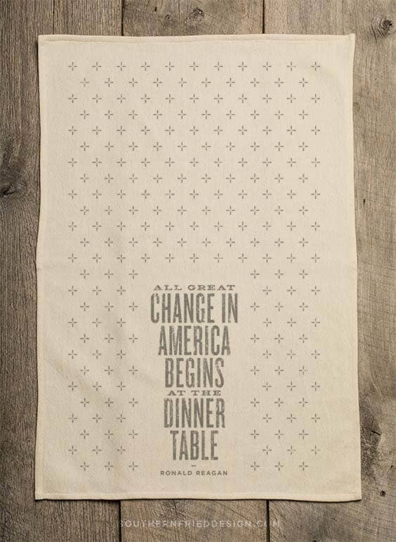 All Great Change... Ronald Reagan Quote - Kitchen Towel