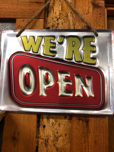We're Open Metal Sign