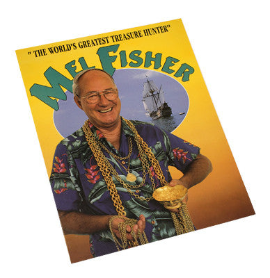 """The World's Greatest Treasure Hunter"" Mel Fisher"