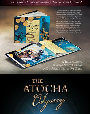 The Atocha Odyssey, Hardcover - Signed by Author