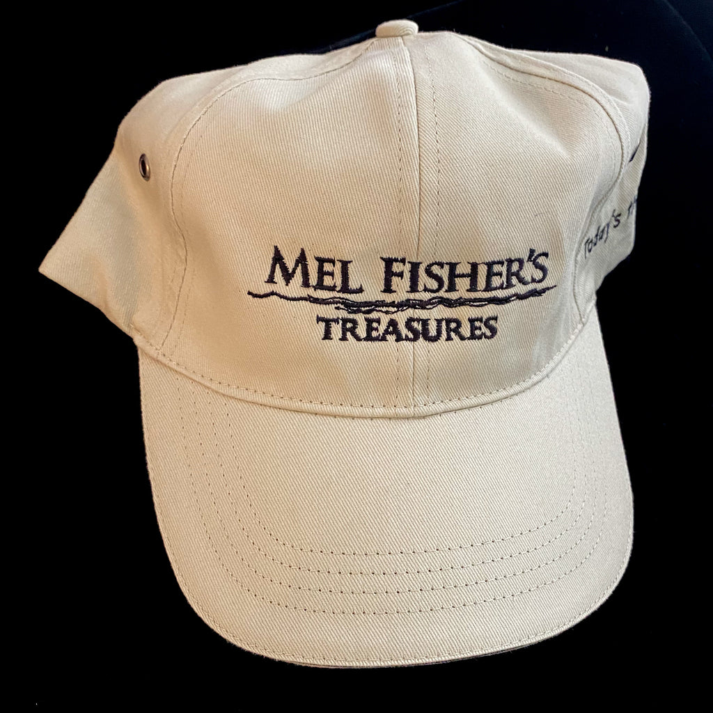 "Mel Fisher Baseball Hat w/ ""Today's the Day"" on the side."