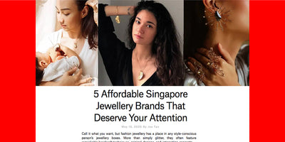 5 Affordable Singapore Jewellery Brands That Deserve Your Attention