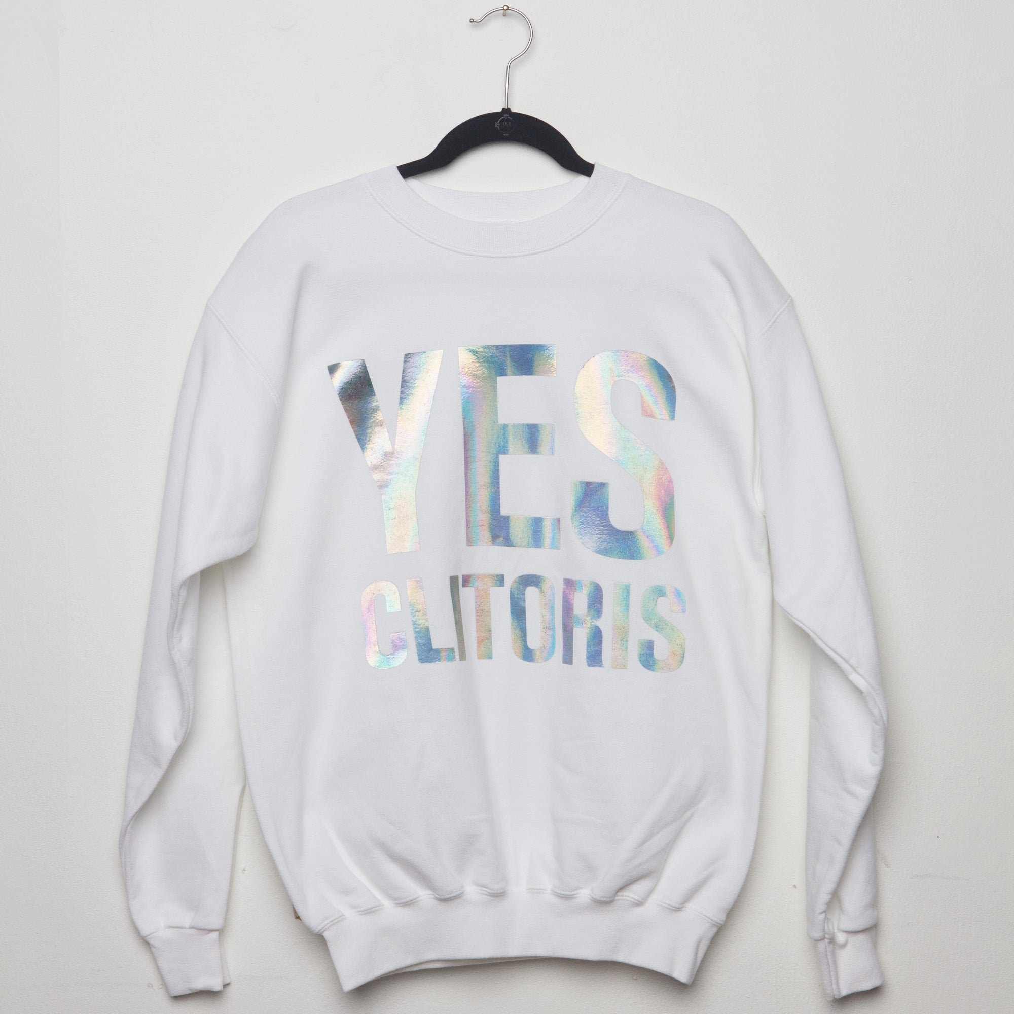 YES | Cliteracy Unisex Sweatshirt, Rainbow Foil on White