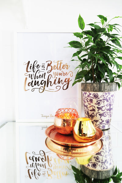 'Life is better when you're laughing' print