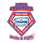 Mask Crusader T-Shirt + THUMB Mask