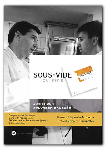 Sous-Vide by Joan Roca