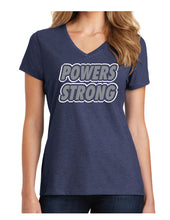 Load image into Gallery viewer, Powers Strong - Ladies V-Neck