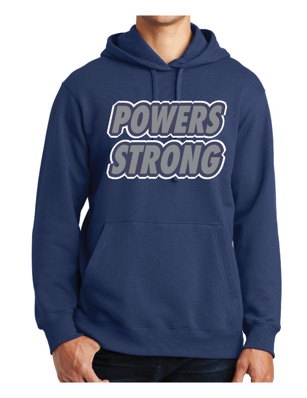 Powers Strong - Hoodie
