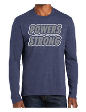 Load image into Gallery viewer, Powers Strong - Long Sleeve T-shirt