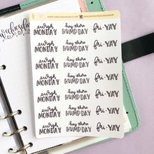 Load image into Gallery viewer, Working week dismay to fri yay script planner stickers lettering monochrome large size hand lettered great for bullet journal