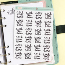 Load image into Gallery viewer, Work from home script planner stickers lettering monochrome small size hand lettered great for bullet journal