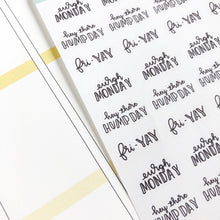 Load image into Gallery viewer, Working week dismay to fri yay script planner stickers lettering monochrome small size hand lettered great for bullet journal