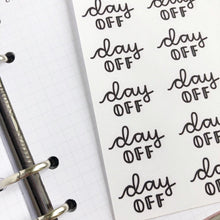 Load image into Gallery viewer, Day off script planner stickers lettering monochrome large size hand lettered great for bullet journal