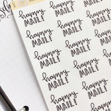 Load image into Gallery viewer, Happy Mail script planner stickers lettering monochrome large size hand lettered great for bullet journal