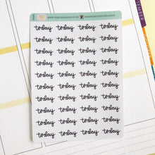 Load image into Gallery viewer, Today script planner stickers lettering monochrome small size hand lettered great for bullet journal