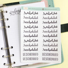 Load image into Gallery viewer, Foil Rescheduled script planner stickers lettering small size hand lettered great for bullet journal