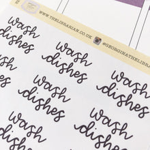 Load image into Gallery viewer, Wash dishes script large size hand lettered planner stickers