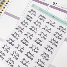 Load image into Gallery viewer, Wash dishes script planner stickers lettering monochrome small size hand lettered great for bullet journal