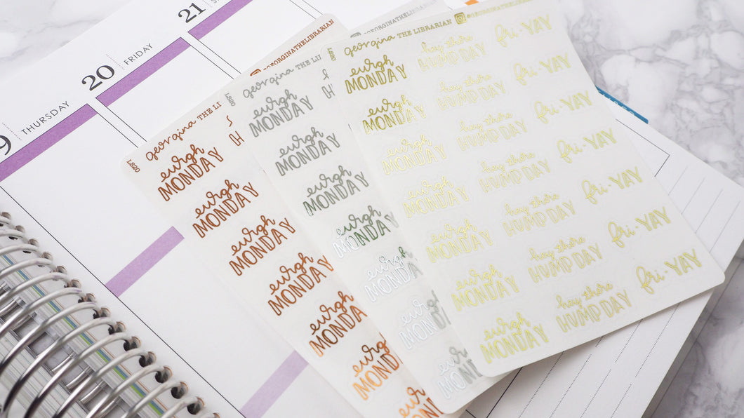 Foil Working week dismay to fri yay script planner stickers lettering large size hand lettered great for bullet journal