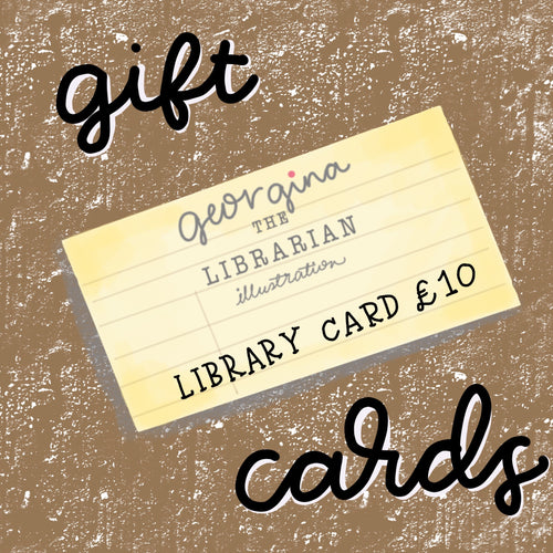 Gift Cards for Georgina The Librarian