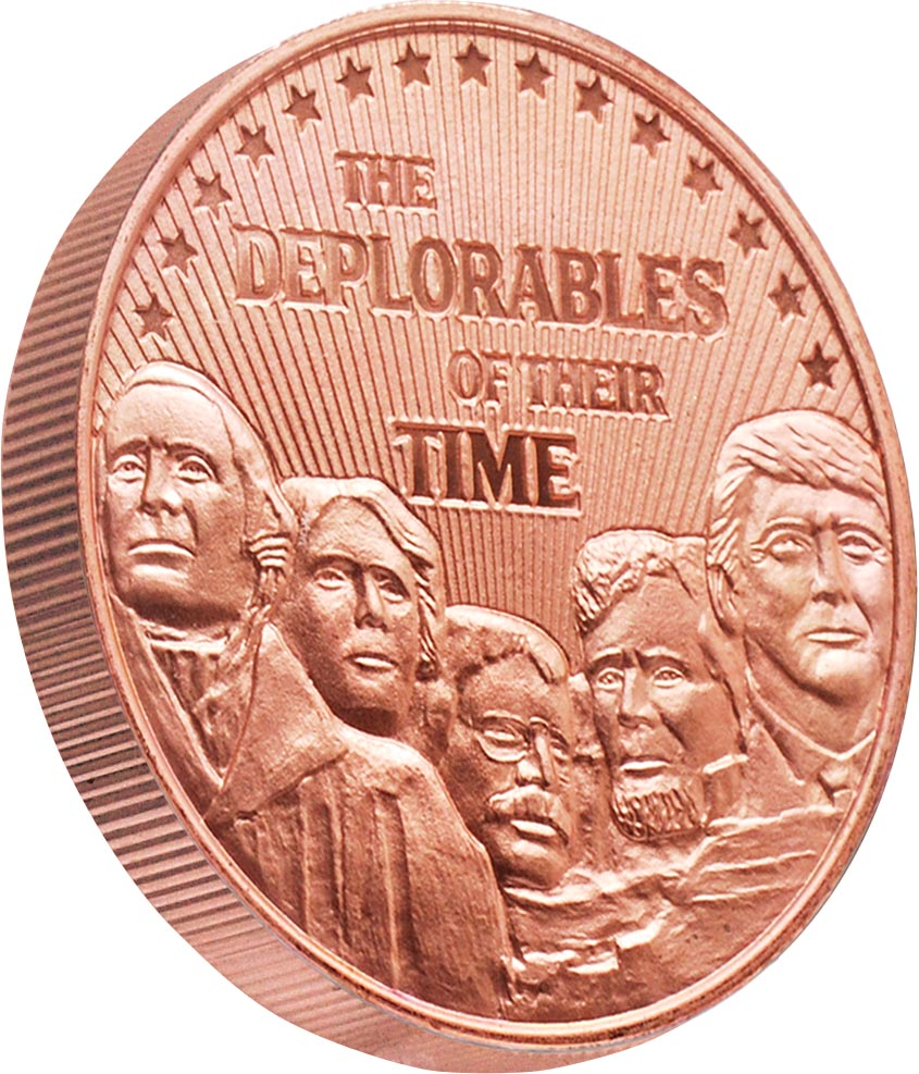 this is our trump deplorables commemorative coin - .999 1oz copper- shows president trump on mount rushmore