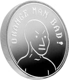 NPC Oarnge Man Bad 1oz Silver Coin