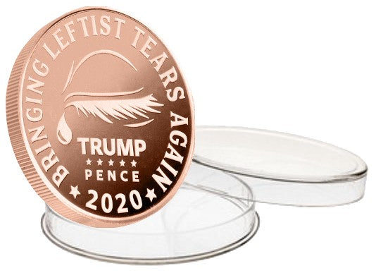 leftist tears 1oz copper coin part of the Trump Pence 2020 1oz Commemorative coin series. All of our coins are shipped in a direct fit air tight case that is also made right here in the USA