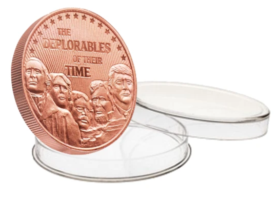 this is our trump deplorables commemorative coin - .999 1oz copper - each one of our president trump commemorative coins comes in a direct fit hard plastic capsule that is also made in the usa - shows president trump on mount rushmore