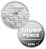 this is our trump deplorables commemorative coin - .999 1oz silver - each one of our president trump commemorative coins comes in a direct fit hard plastic capsule that is also made in the usa.