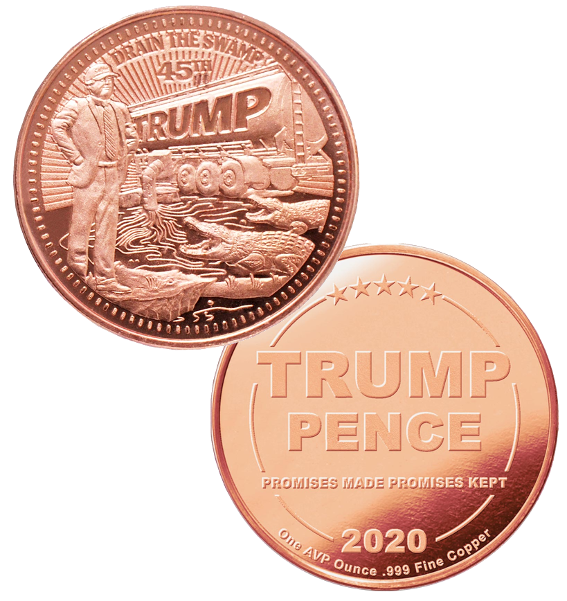 this is our trump draining the swamp commemorative coin - showing the trump / pence reverse that is standard on all of our 1oz coins - .999 1oz copper-
