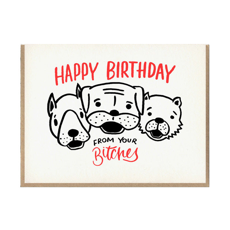 Bitches Birthday Card