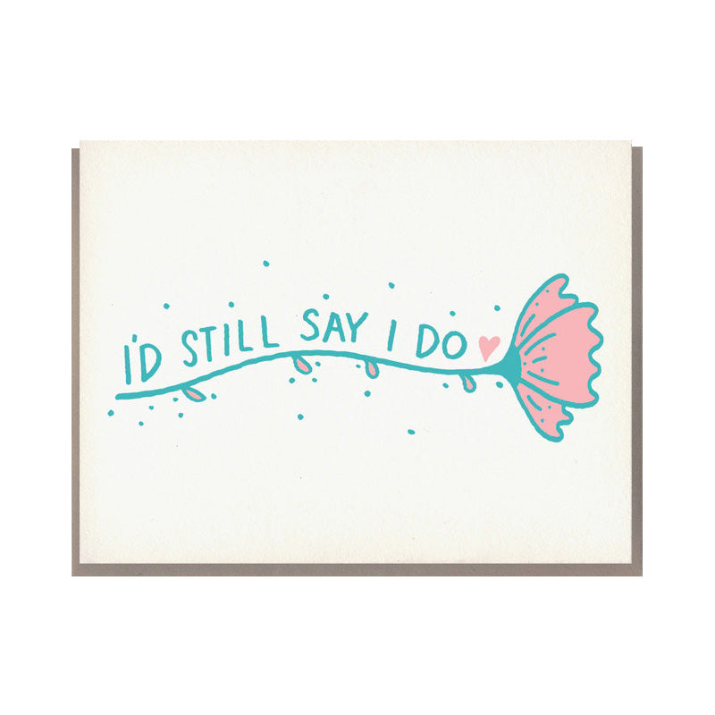 Still I Do Card