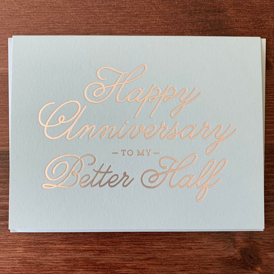 Better Half Anniversary Card