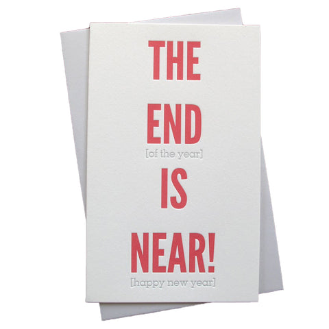 End is Near New Years Card